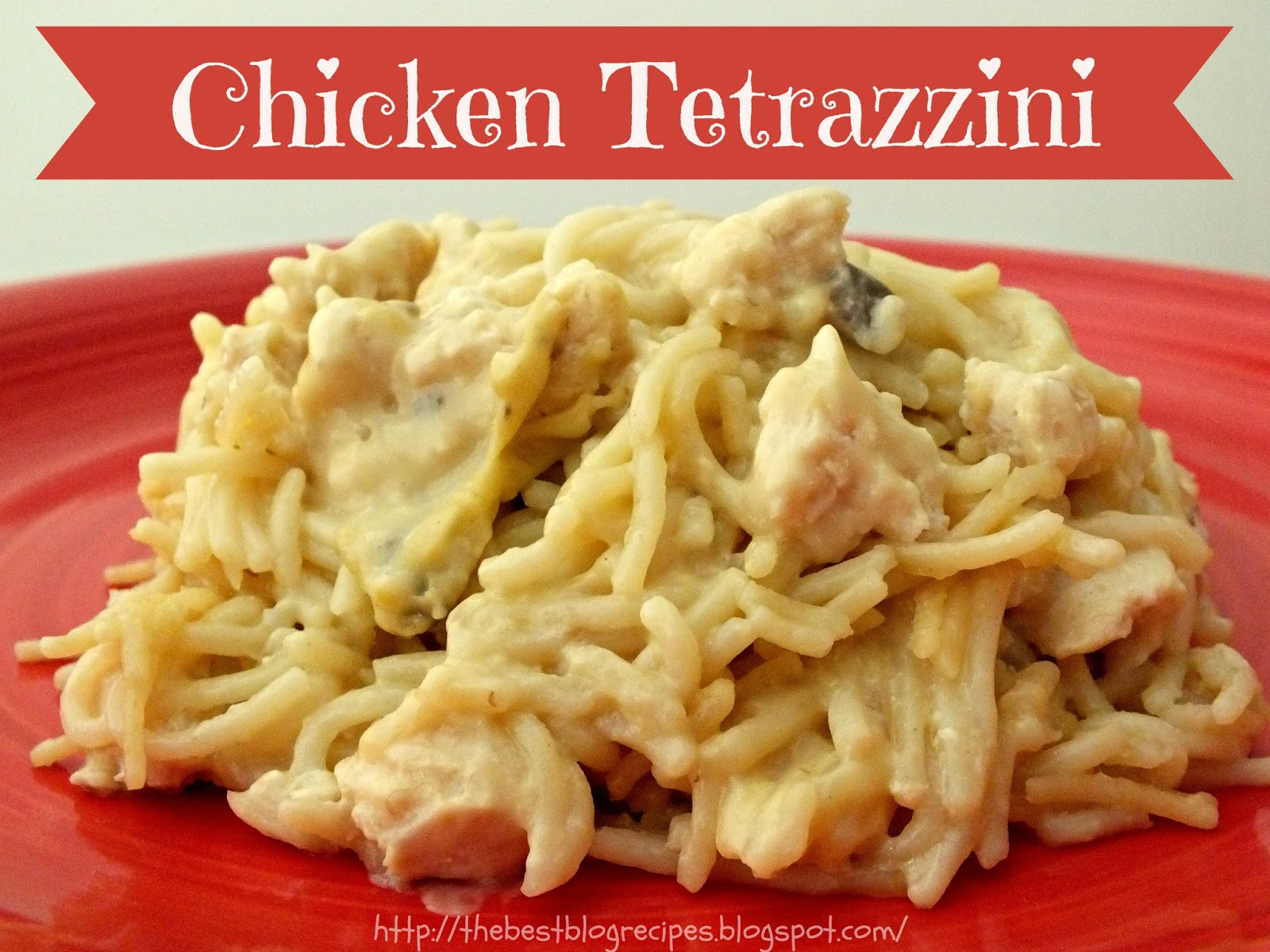 Chicken Tetrazzini | Living the Life as a Mom and Teacher